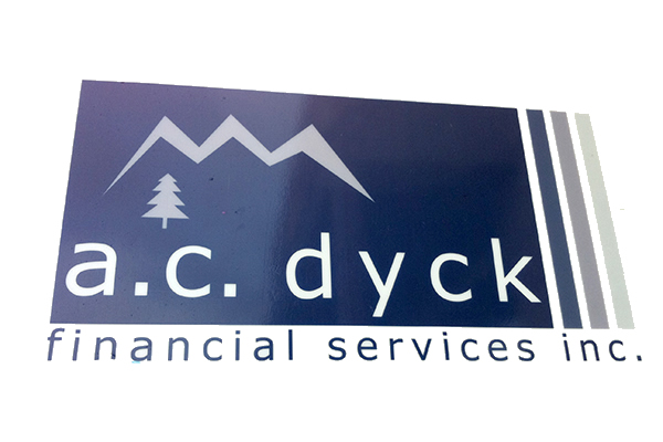 Business sign advertising A C Dyck Financial Services
